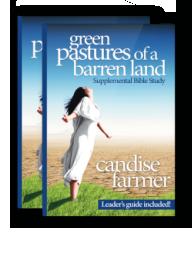 Green Pastures of a Barren Land Supplemental Bible Study